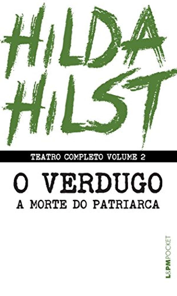 カストディアン彫るバルクTeatro completo volume 2: O verdugo seguido de A morte do patriarca: 1285