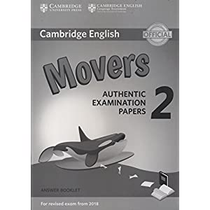Cambridge English Young Learners 2 for Revised Exam from 2018 Movers Answer Booklet: Authentic Examination Papers (Cambridge Young Learners Engli)