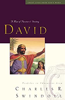 Great Lives: David (Great Lives Series) by [Swindoll, Charles R.]