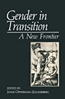 Gender in Transition: A New Frontier