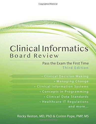 Download Clinical Informatics Board Review: Pass the Exam the First Time 0986315540