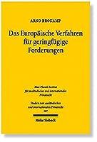 Das Europaische Verfahren Fur Geringfugige Forderungen (Studien Zum Auslandischen Und Internationalen Privatrecht)