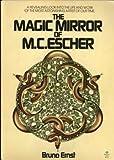 MAGIC MIROR MC ESCHER