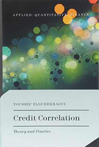 Download Credit Correlation: Theory and Practice (Applied Quantitative Finance) 3319609726