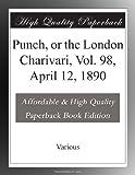 Punch, or the London Charivari, Vol. 98, April 12, 1890