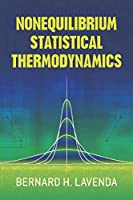 Nonequilibrium Statistical Thermodynamics (Dover Books on Physics)