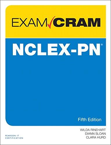 Download NCLEX-PN Exam Cram (5th Edition) 0789758334