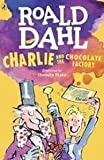 CHARLIE AND THE CHOCOLATE FACTORY ROALD DAHL [Paperback] [Jan 01, 2017] NA