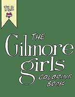 The Gilmore Girls Coloring Book [並行輸入品]
