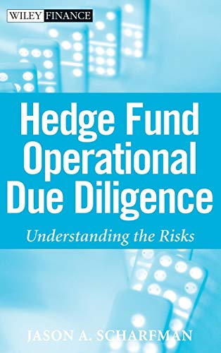 Download Hedge Fund Operational Due Diligence: Understanding the Risks (Wiley Finance) 0470372346