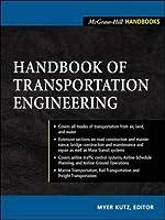 Handbook of Transportation Engineering (McGraw-Hill Handbooks)
