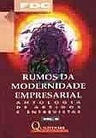 Rumos da Modernidade Empresarial - Volume II