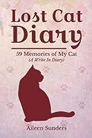 Lost Cat Diary: 59 Memories of My Cat