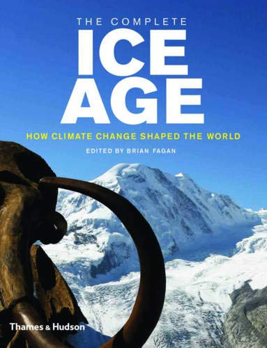 Download The Complete Ice Age: How Climate Change Shaped the World (Complete Series) 0500051615