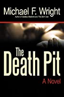 The Death Pit: A Novel