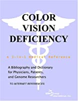 Color Vision Deficiency - A Bibliography and Dictionary for Physicians, Patients, and Genome Researchers