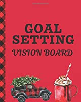 Goal Setting Vision Board: Holiday Brainstorming Planner | Weekly Vision Board Notebook | Write Daily Dreams | Goal Diary | Attractive Energy | Personal Goals | Business | New Year's Resolutions