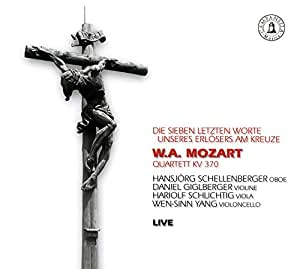 モーツァルト:オーボエ四重奏曲&ハイドン:十字架上のキリストの最後の7つの言葉