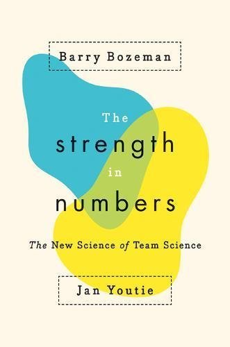 The Strength in Numbers: The New Science of Team Science