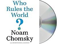 Who Rules the World? by Noam Chomsky(2016-05-10)