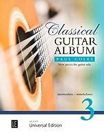 Classical Guitar Album 3: 3: intermediate
