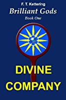 Divine Company: Invitations (Brilliant Gods, the Widsom of Olympus)
