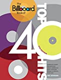 The Billboard Book of Top 40 Hits, 9th Edition: Complete Chart Information about America's Most Popular Songs and Artists, 1955-2009 (Billboard Book of Top Forty Hits) 画像