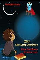Omas Gute-Nacht-Geschichten  -  Kleine Geschichten fuer kleine Leute