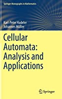 Cellular Automata: Analysis and Applications (Springer Monographs in Mathematics)