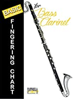 Basic Fingering Chart for Bass Clarinet [並行輸入品]