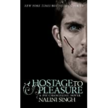 Hostage to Pleasure: Book 5 (PSY-CHANGELING SERIES)