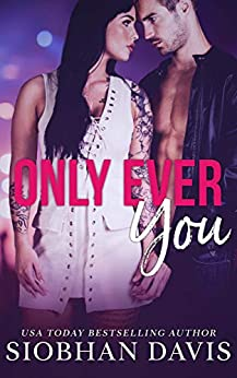 Only Ever You by [Davis, Siobhan]