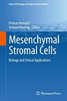 Mesenchymal Stromal Cells: Biology and Clinical Applications (Stem Cell Biology and Regenerative Medicine)