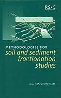 Methodologies for Soil and Sediment Fractionation Studies