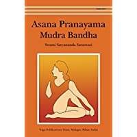 Asana Pranayama Mudra Bandha (English Edition)