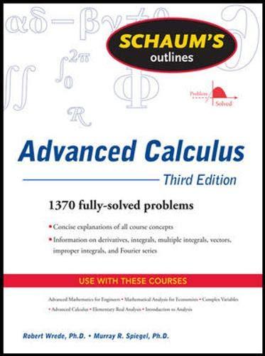 Download Schaum's Outline of Advanced Calculus, Third Edition (Schaum's Outlines) 0071623663