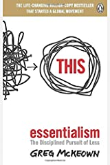 Essentialism: The Disciplined Pursuit of Less ペーパーバック