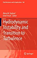 Hydrodynamic Instability and Transition to Turbulence (Fluid Mechanics and Its Applications)