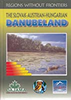 The Slovak-Austrian-Hungarian Danubeland【洋書】 [並行輸入品]