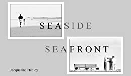 Seaside Seafront by [Heeley, Jacqueline]