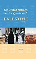The United Nations and the Question of Palestine: Volume 7 1980-1981 [並行輸入品]