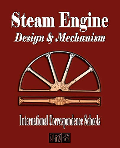 Download Steam Engine: Design & Mechanism 1603861106