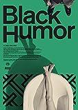 Black Humor(CD+Blu-ray Disc3枚組)(初回生産限定盤)