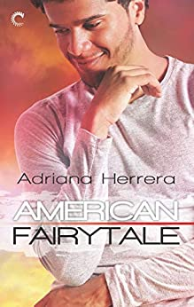 American Fairytale: A Multicultural Romance (Dreamers Book 2) by [Herrera, Adriana]