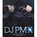 DJ PMX Music Video Perfect Collection/BEST PRODUCE WORKS MUSIC VIDEO COLLECTION [Blu-ray]