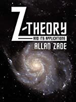 Z-Theory and Its Applications