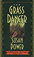 The Grass Dancer by Susan Power(1995-08-01)