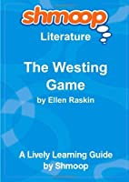 The Westing Game: A Puzzle Mystery: Shmoop Literature Guide [並行輸入品]