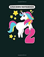Unicorn  Notebook: 2nd birthday girl unicorn i am 2 gift  College Ruled - 50 sheets, 100 pages - 7.44 x 9.69 inches