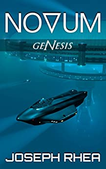 [Rhea, Joseph]のNovum: Genesis: (Novum Series, Book 1) (English Edition)